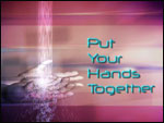 Put Your Hands Together graphic