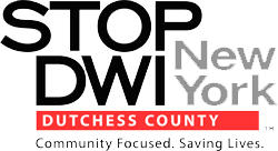 Stop DWI Dutchess County New York Community Focused. Saving Lives  Logo