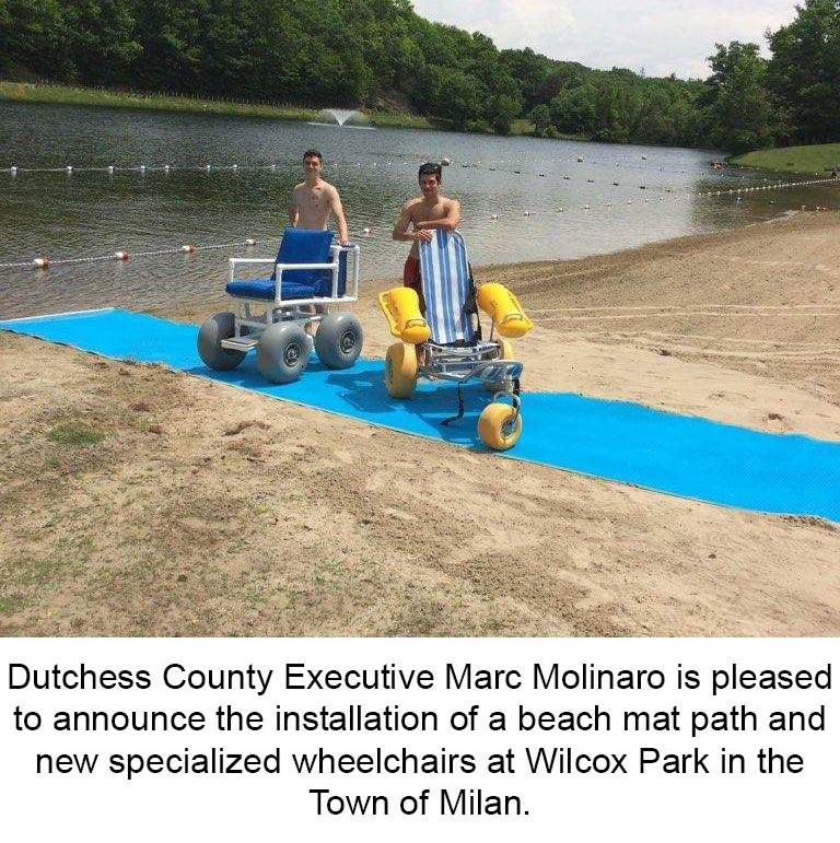 Dutchess County Executive Marc Molinaro is pleased to announce the installation of a beach mat path and new specialized wheelchairs at Wilcox park in the Town of Milan.