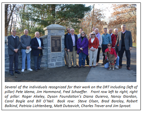 Several of the individuals recognized for their work on the DRT including (left of pillar) Pete Idema, Jim Hammond, Fred Schaeffer.   Front row left to right, right of pillar: Roger Akeley, Dyson Foundation's Diana Guiervo, Nancy Giordan, Carol Bogle and Bill O'Neil.  Back row:  Steve Olsen, Brad Barclay, Robert Balkind, Patricia Lichtenberg, Matt Dutcavich, Charles Traver and Jim Sproat.