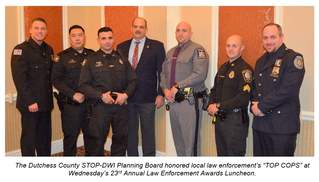 "Photo: The Dutchess County STOP-DWI Planning Board honored local law enforcement's ""TOP COPS"" at Wednesday's 23rd Annual Law Enforcement Awards Luncheon"