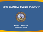 2015 Tentative Budget Overview