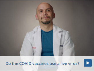 Do the COVID Vaccines use a live vaccine