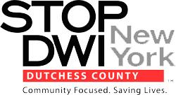Stop DWI Dutchess County New York Community Focused. Saving Lives  Logo